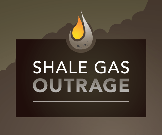 Shale Gas Outrage